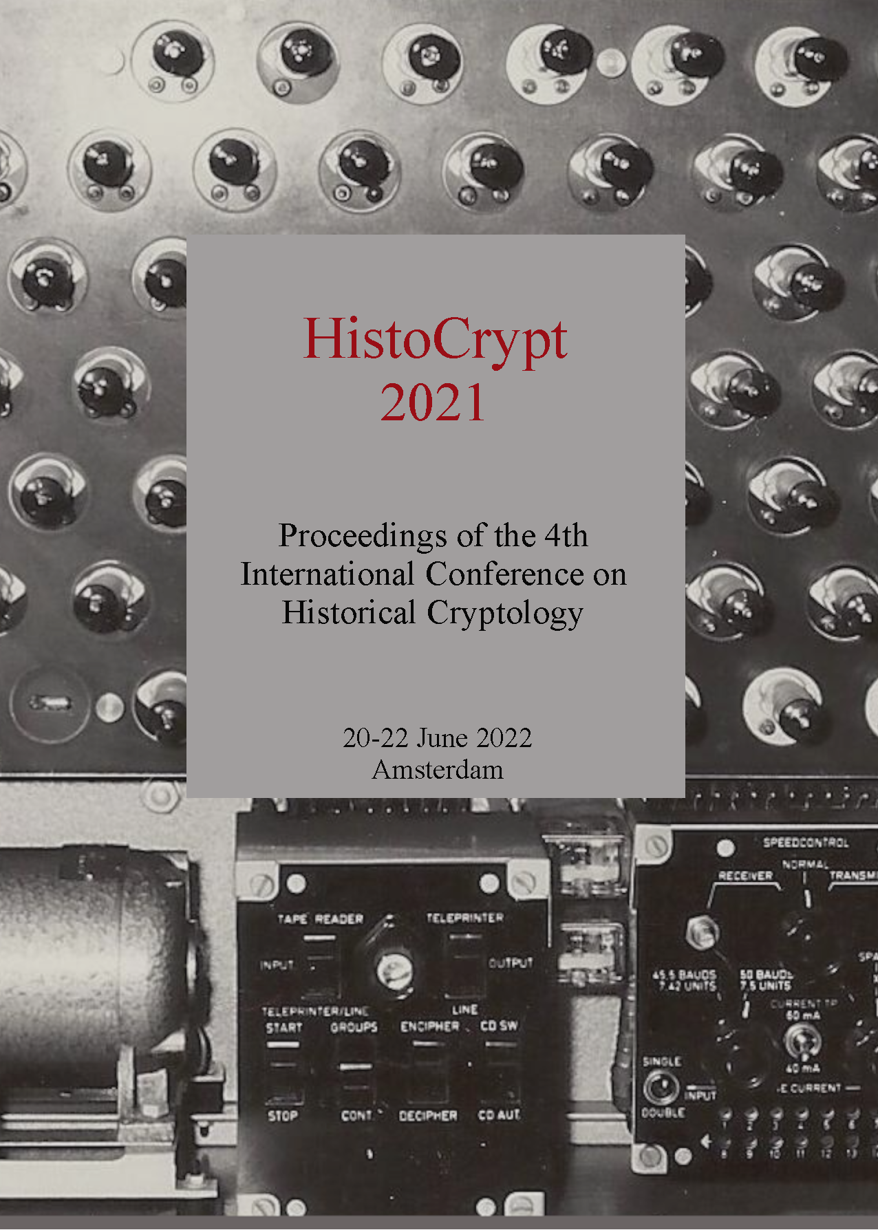 View Proceedings of the 4th International Conference on Historical Cryptology HistoCrypt 2021